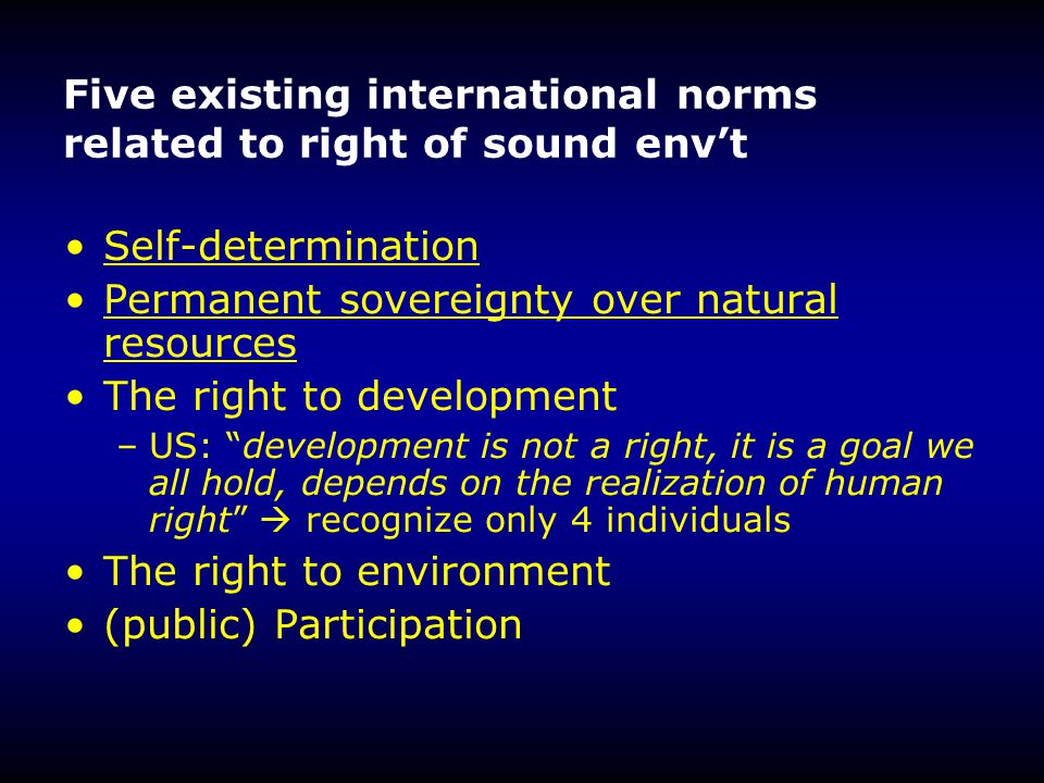 Five existing international norms related to right of sound env't