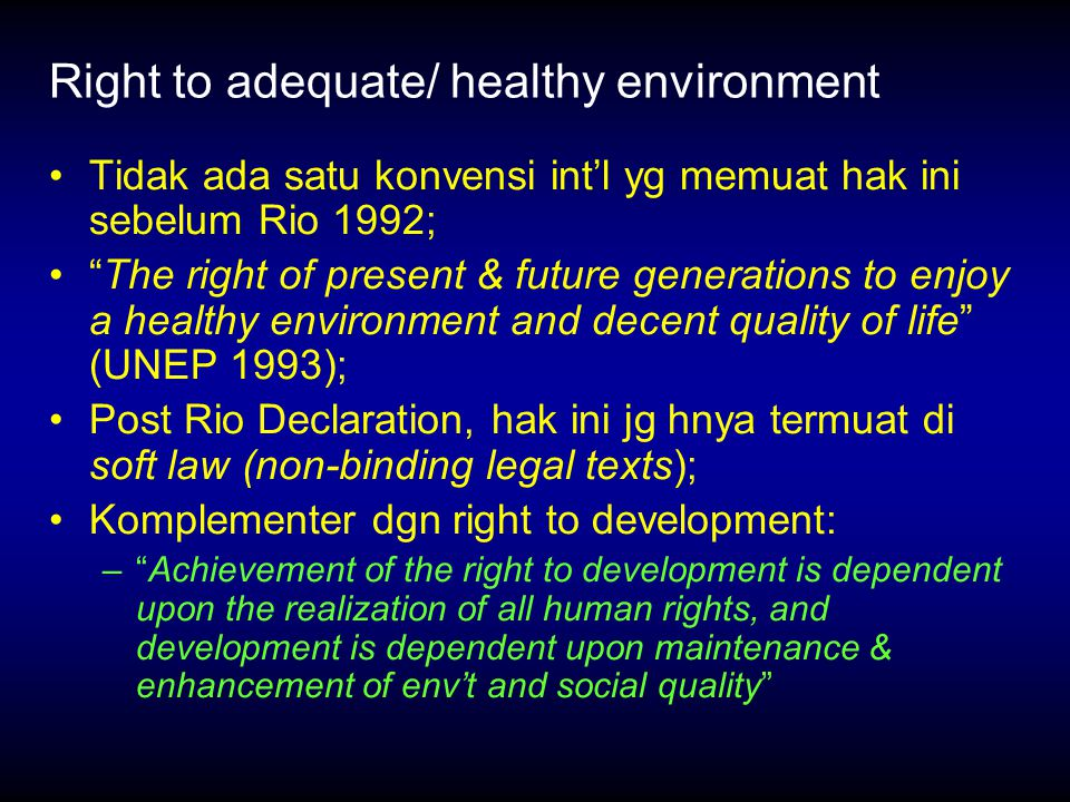 Right to adequate/ healthy environment