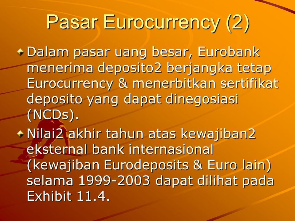 Pasar Eurocurrency (2)