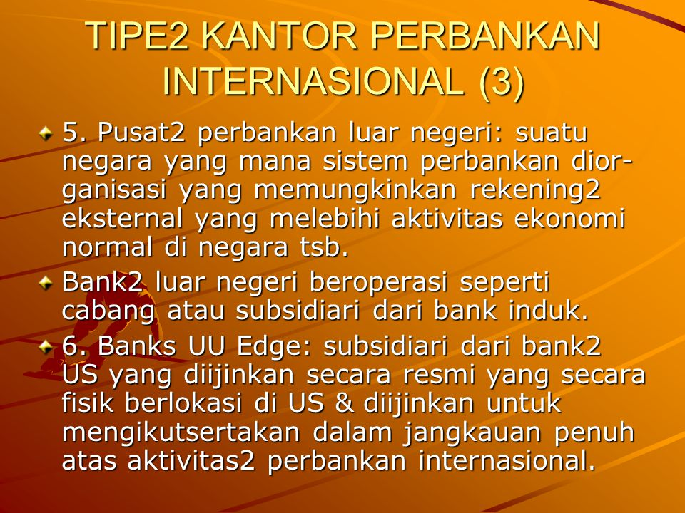 TIPE2 KANTOR PERBANKAN INTERNASIONAL (3)