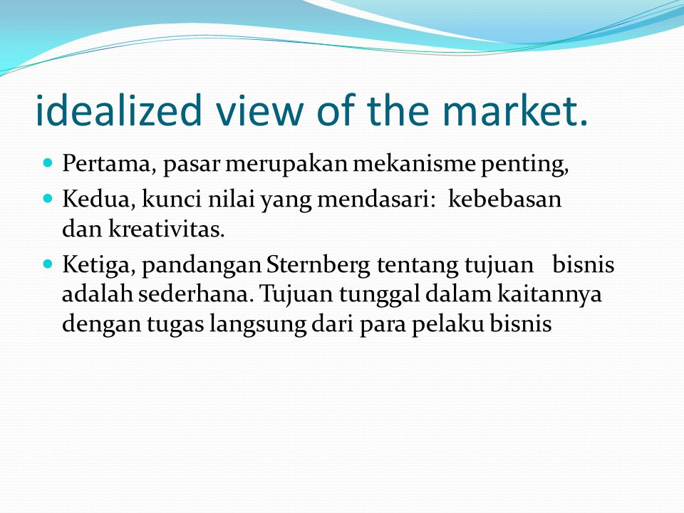idealized view of the market.