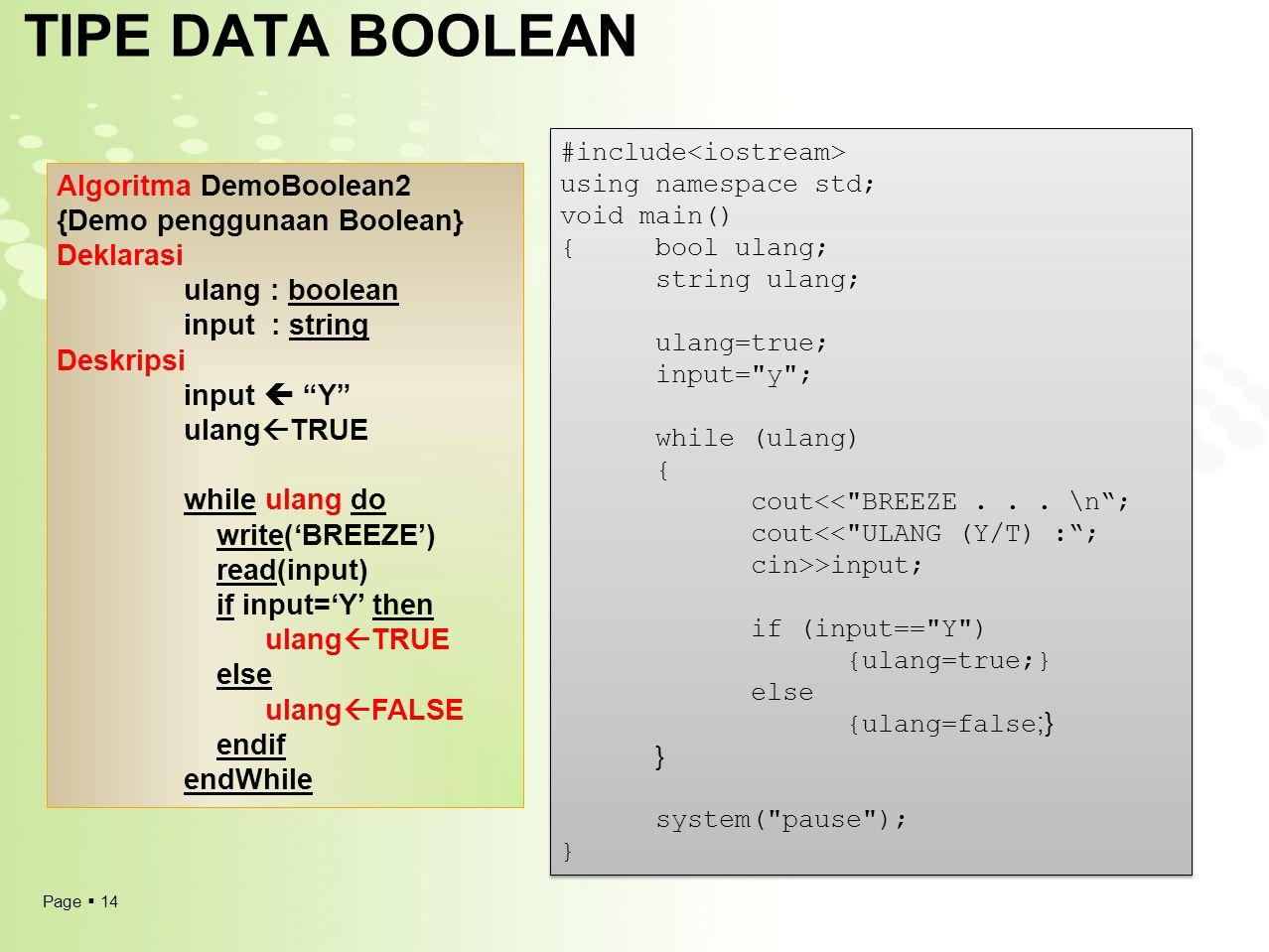TIPE DATA BOOLEAN Algoritma DemoBoolean2 {Demo penggunaan Boolean}