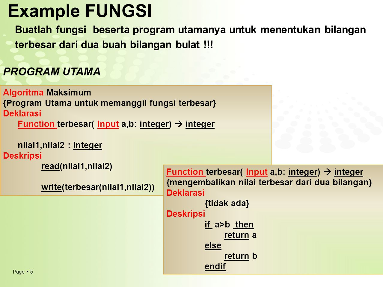 Example FUNGSI PROGRAM UTAMA