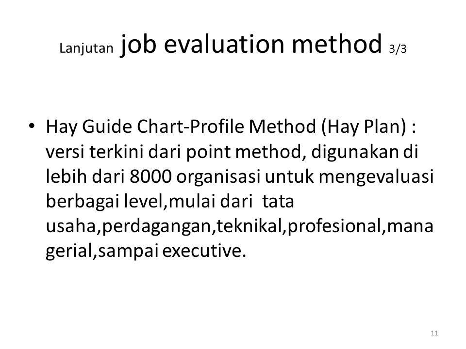 Lanjutan job evaluation method 3/3