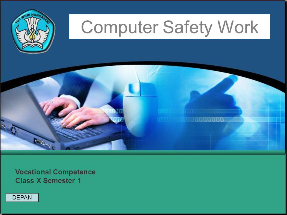 Computer Safety Work Vocational Competence Class X Semester 1 DEPAN