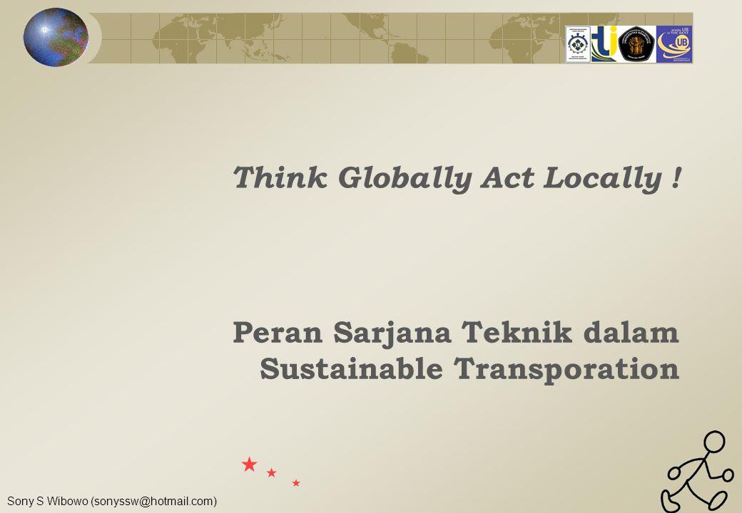 Peran Sarjana Teknik dalam Sustainable Transporation