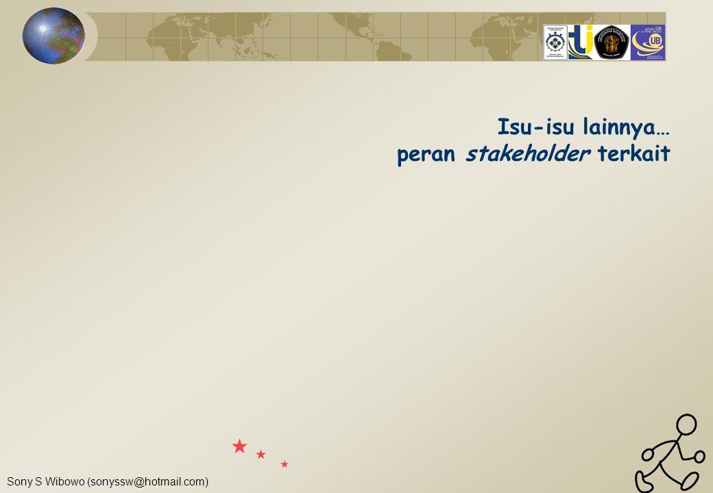 Isu-isu lainnya… peran stakeholder terkait