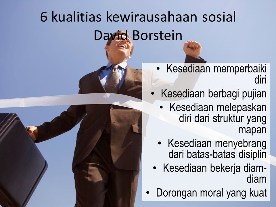 6 kualitias kewirausahaan sosial David Borstein