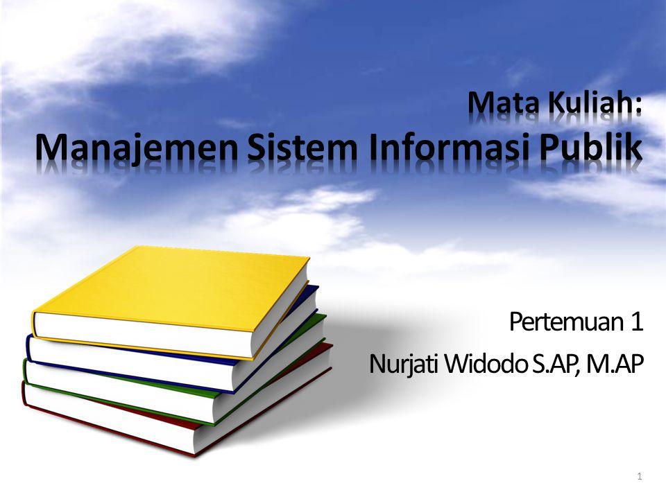 Mata Kuliah: Manajemen Sistem Informasi Publik