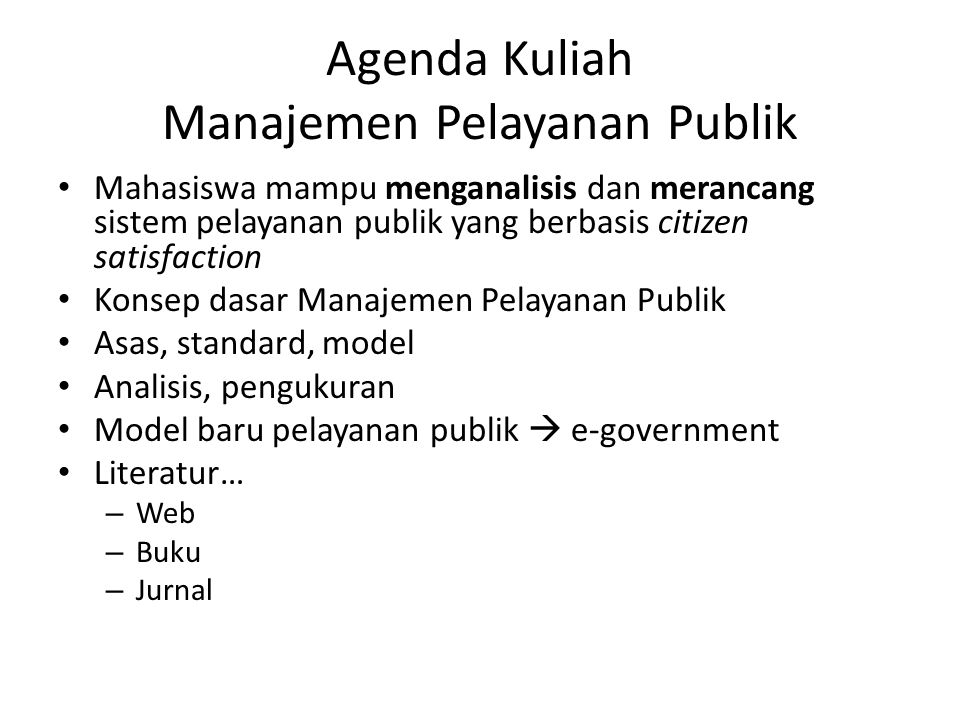 Agenda Kuliah Manajemen Pelayanan Publik