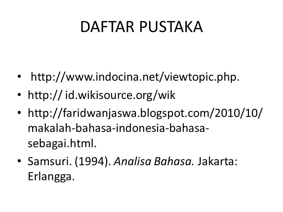 DAFTAR PUSTAKA http://www.indocina.net/viewtopic.php.