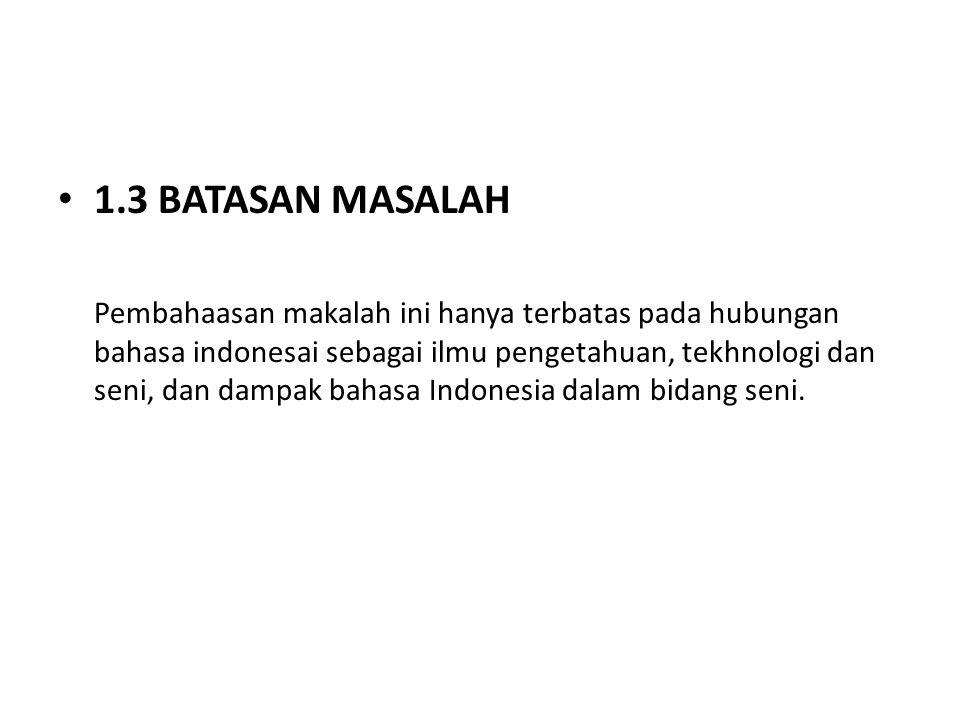 1.3 BATASAN MASALAH