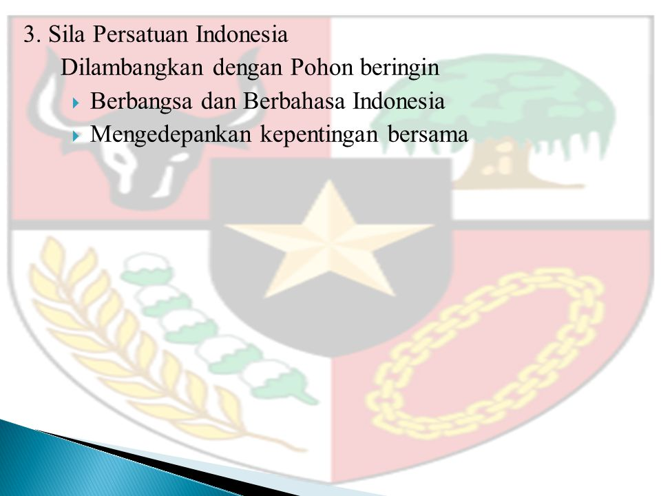 3. Sila Persatuan Indonesia