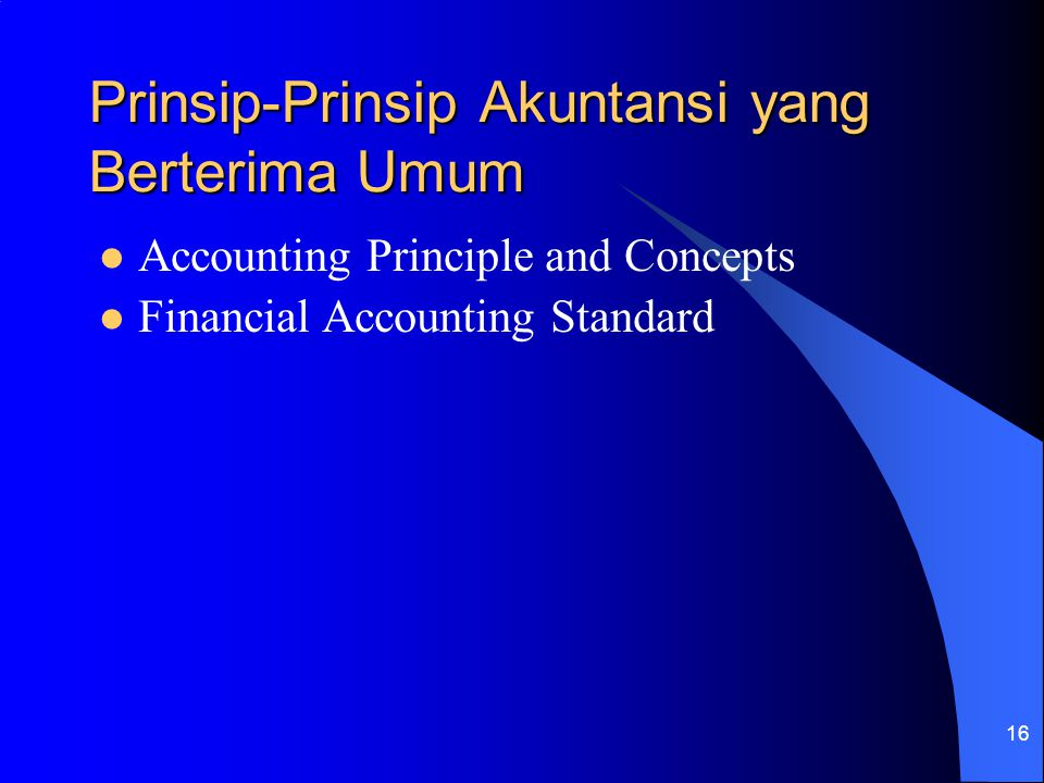 Prinsip-Prinsip Akuntansi yang Berterima Umum