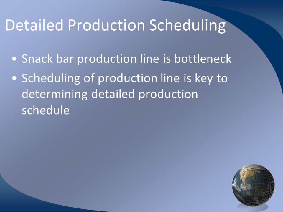 Detailed Production Scheduling