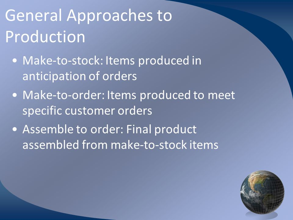General Approaches to Production