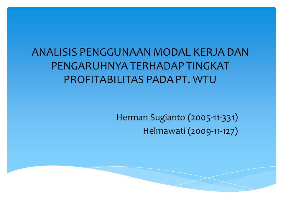 Herman Sugianto (2005-11-331) Helmawati (2009-11-127)