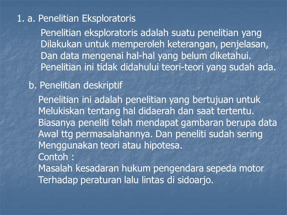 a. Penelitian Eksploratoris