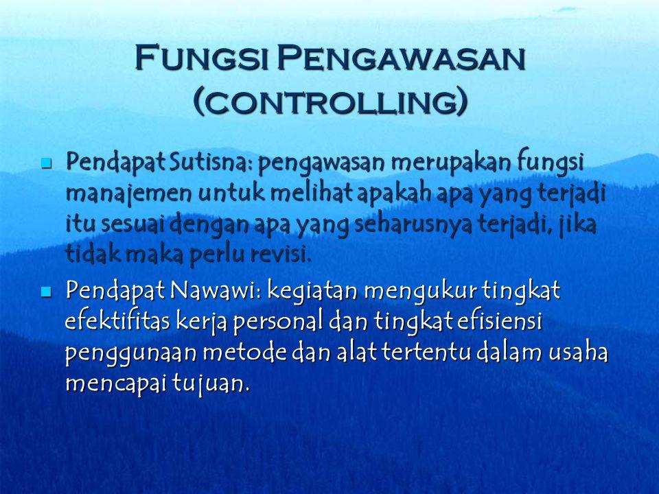 Fungsi Pengawasan (controlling)