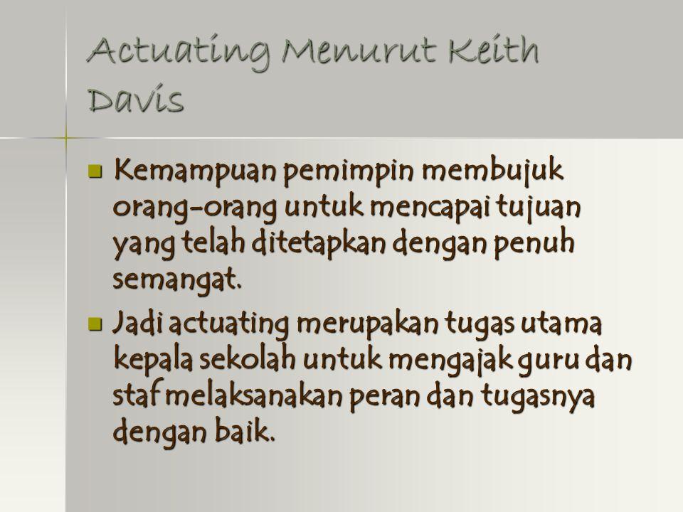 Actuating Menurut Keith Davis