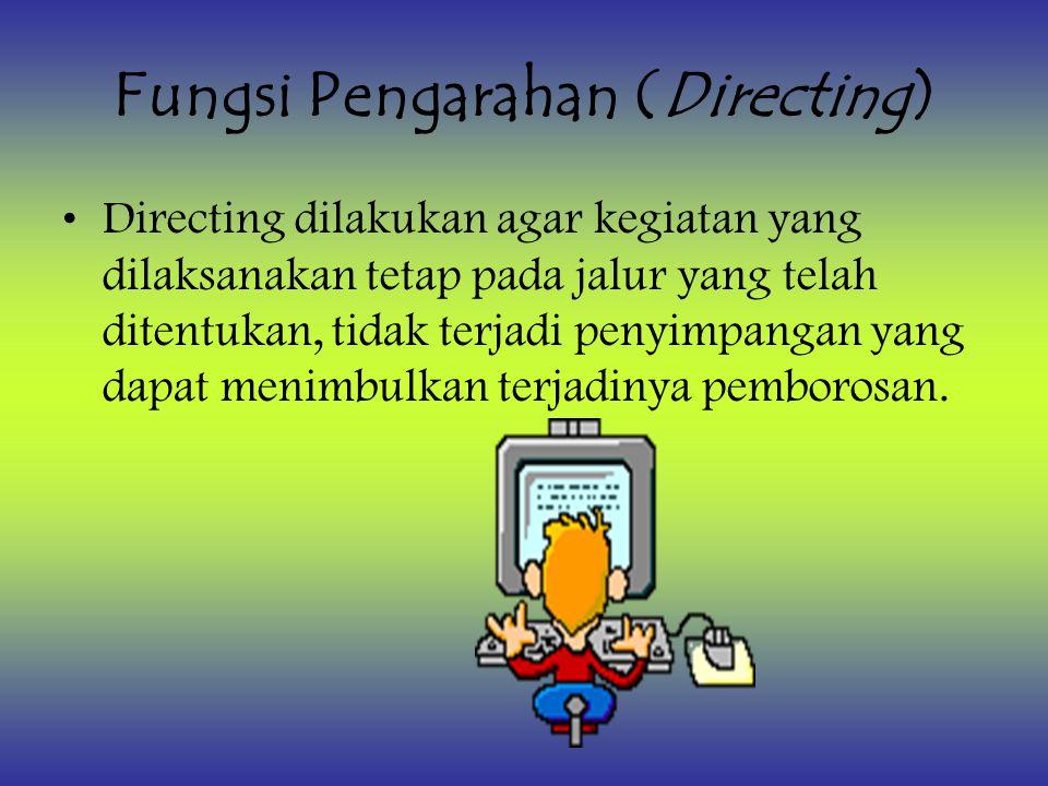 Fungsi Pengarahan (Directing)