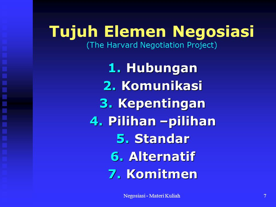 Tujuh Elemen Negosiasi (The Harvard Negotiation Project)