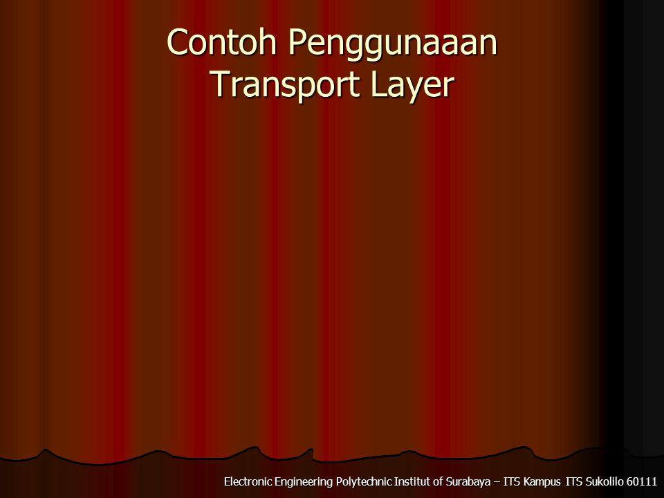 Contoh Penggunaaan Transport Layer