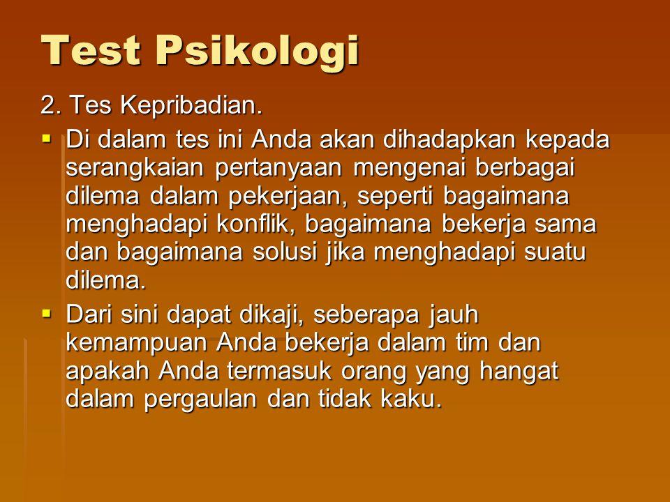Test Psikologi 2. Tes Kepribadian.