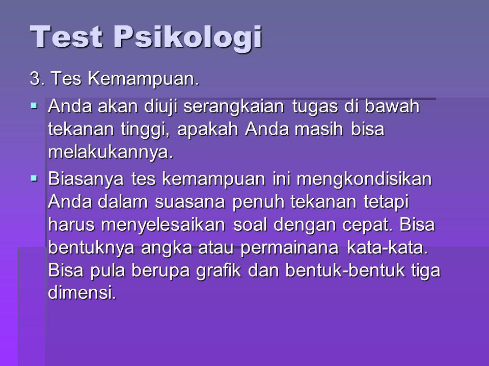Test Psikologi 3. Tes Kemampuan.