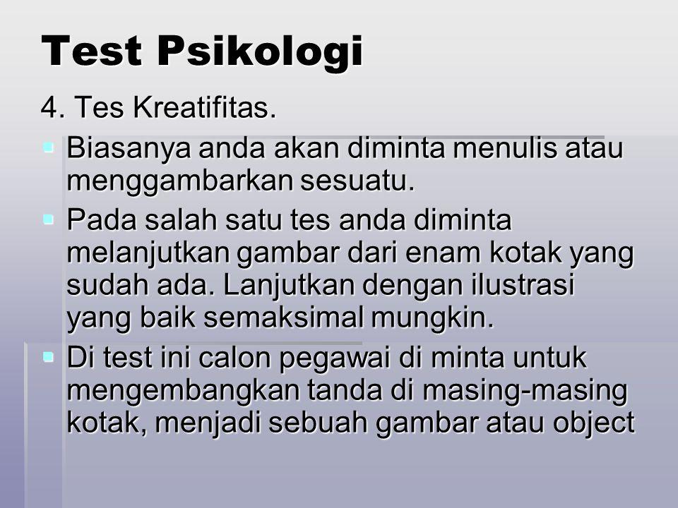 Test Psikologi 4. Tes Kreatifitas.