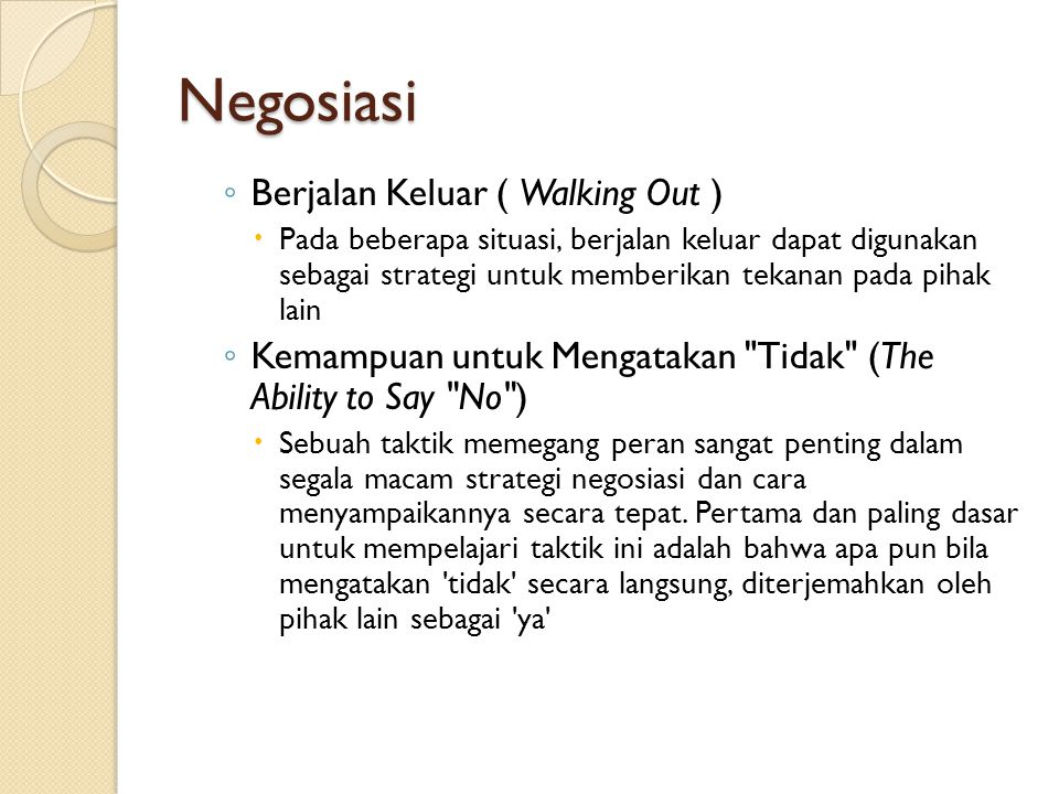 Negosiasi Berjalan Keluar ( Walking Out )