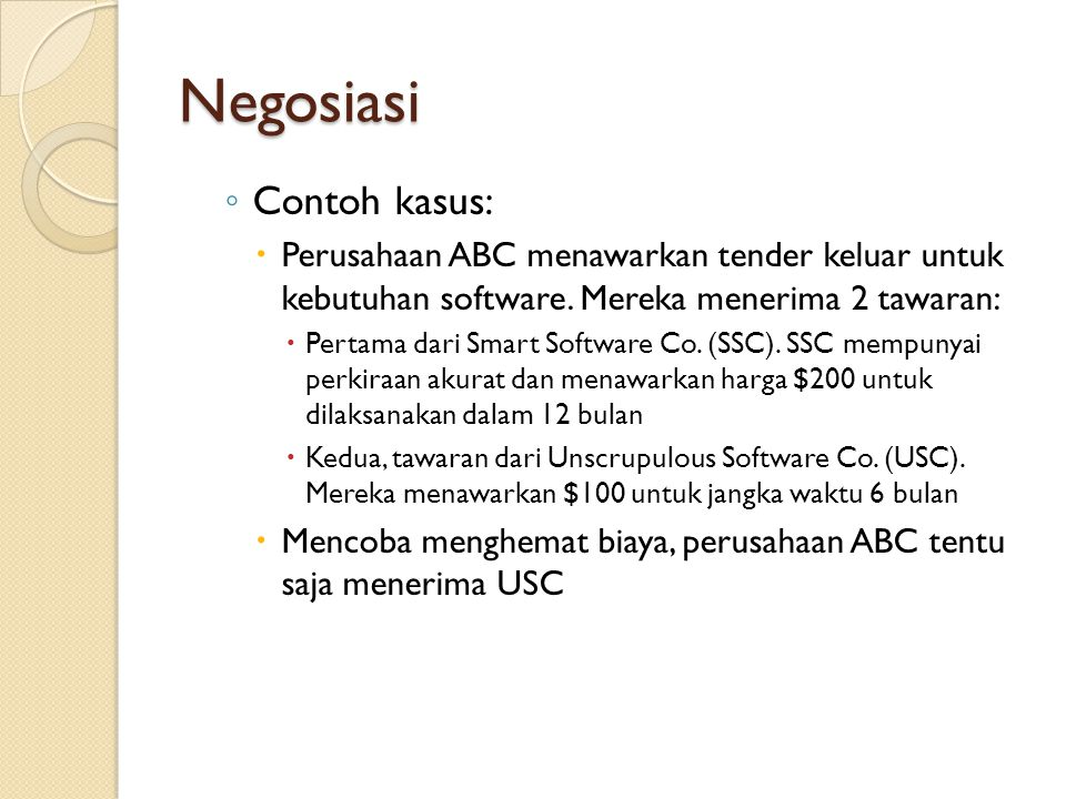 Negosiasi Contoh kasus: