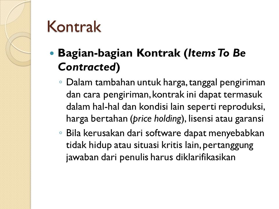 Kontrak Bagian-bagian Kontrak (Items To Be Contracted)