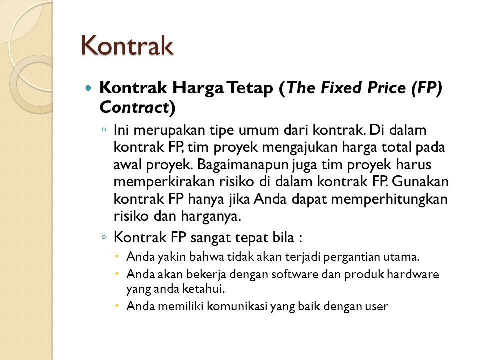 Kontrak Kontrak Harga Tetap (The Fixed Price (FP) Contract)