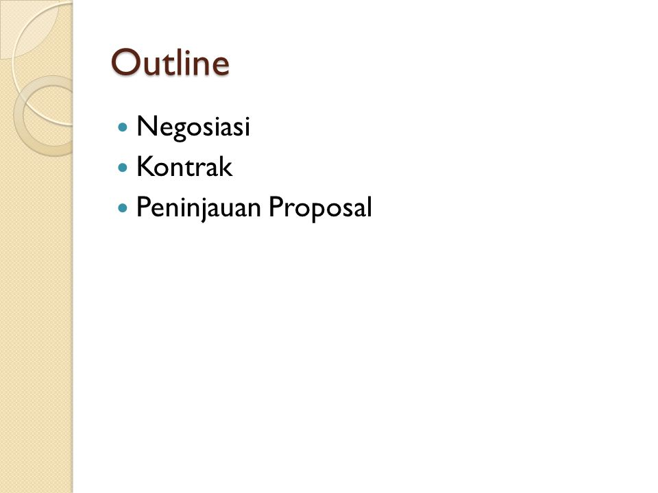Outline Negosiasi Kontrak Peninjauan Proposal