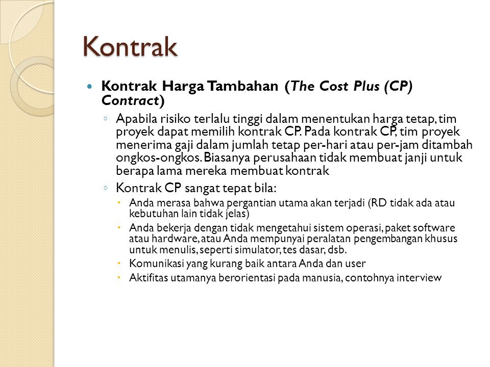Kontrak Kontrak Harga Tambahan (The Cost Plus (CP) Contract)