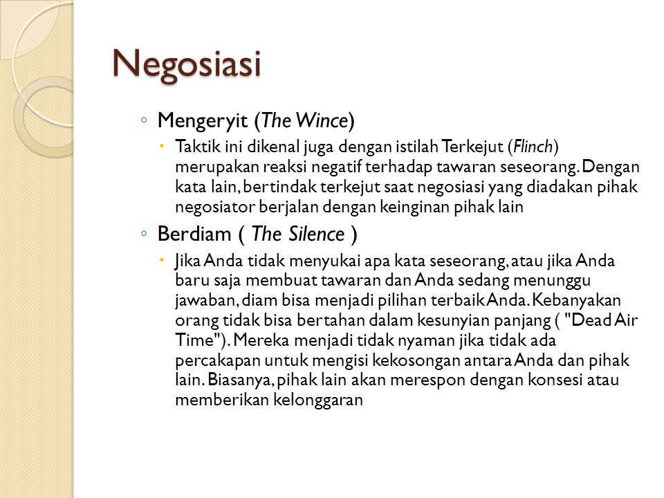 Negosiasi Mengeryit (The Wince) Berdiam ( The Silence )