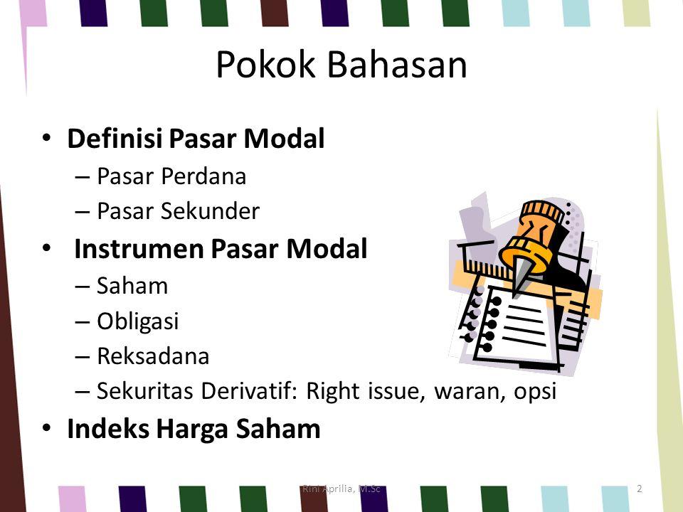 Pokok Bahasan Definisi Pasar Modal Instrumen Pasar Modal