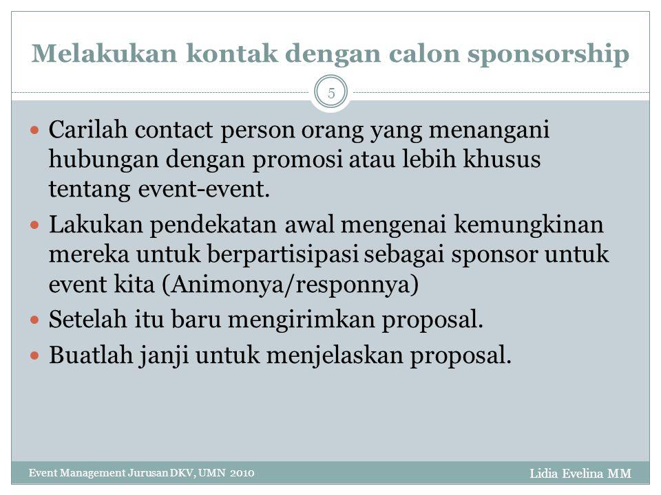 Melakukan kontak dengan calon sponsorship