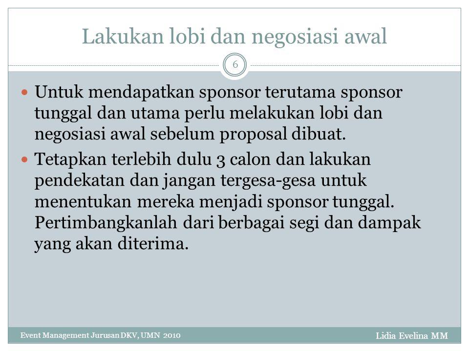 Lakukan lobi dan negosiasi awal