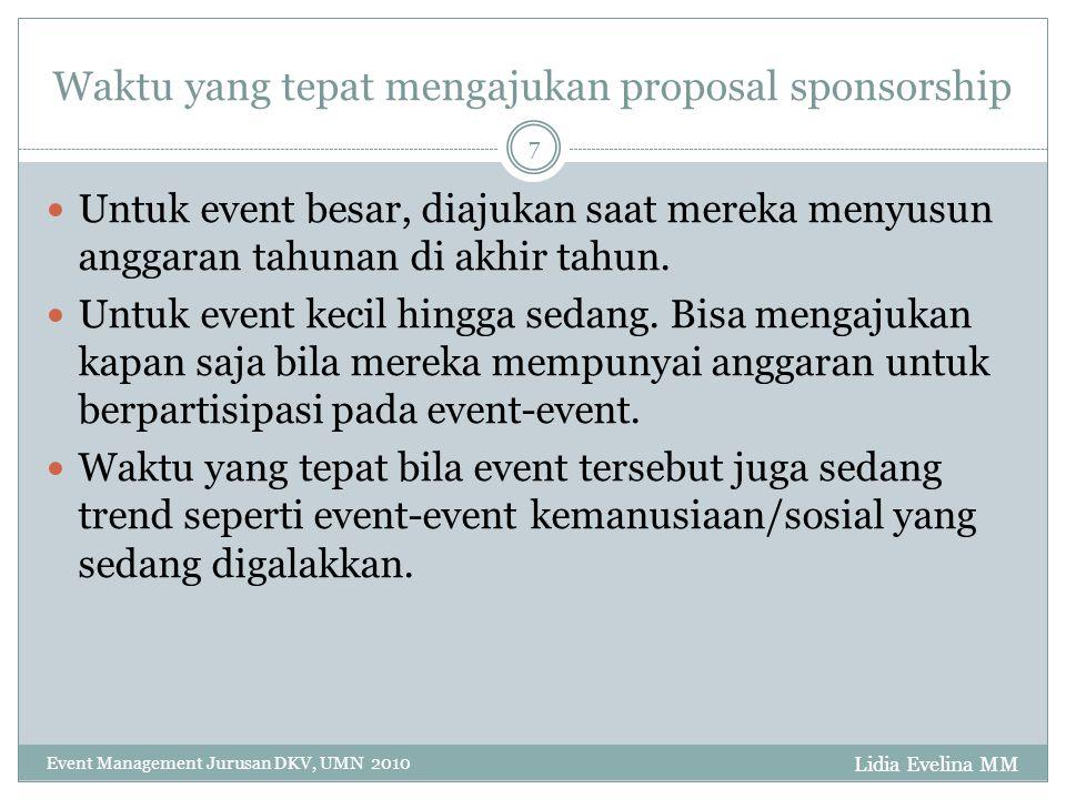 Waktu yang tepat mengajukan proposal sponsorship