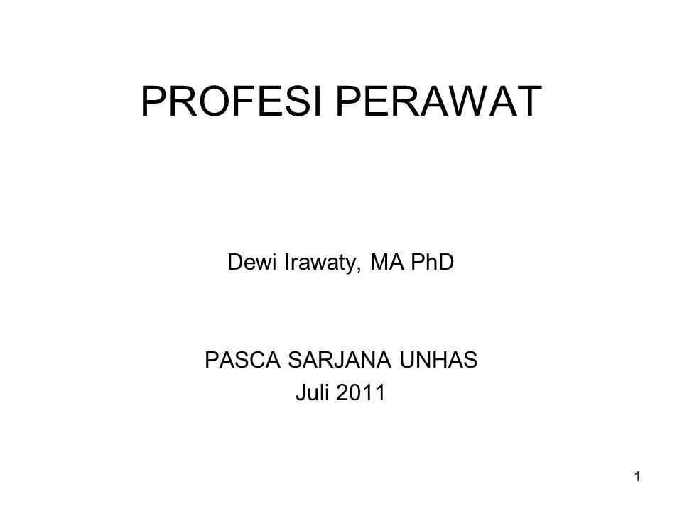 Dewi Irawaty, MA PhD PASCA SARJANA UNHAS Juli 2011