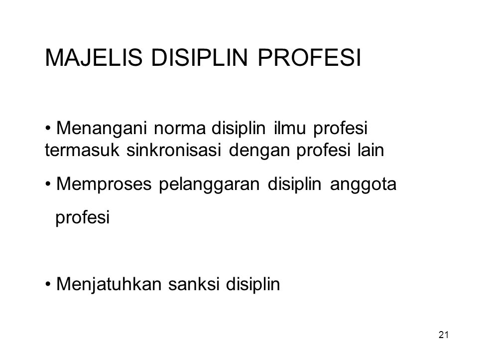MAJELIS DISIPLIN PROFESI