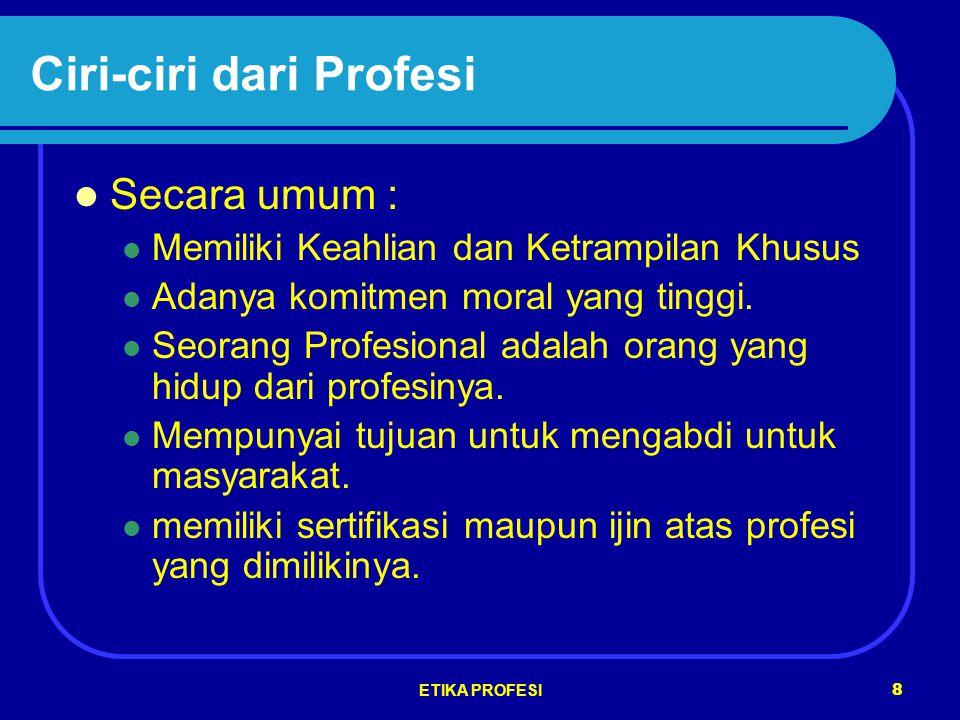 Ciri-ciri dari Profesi
