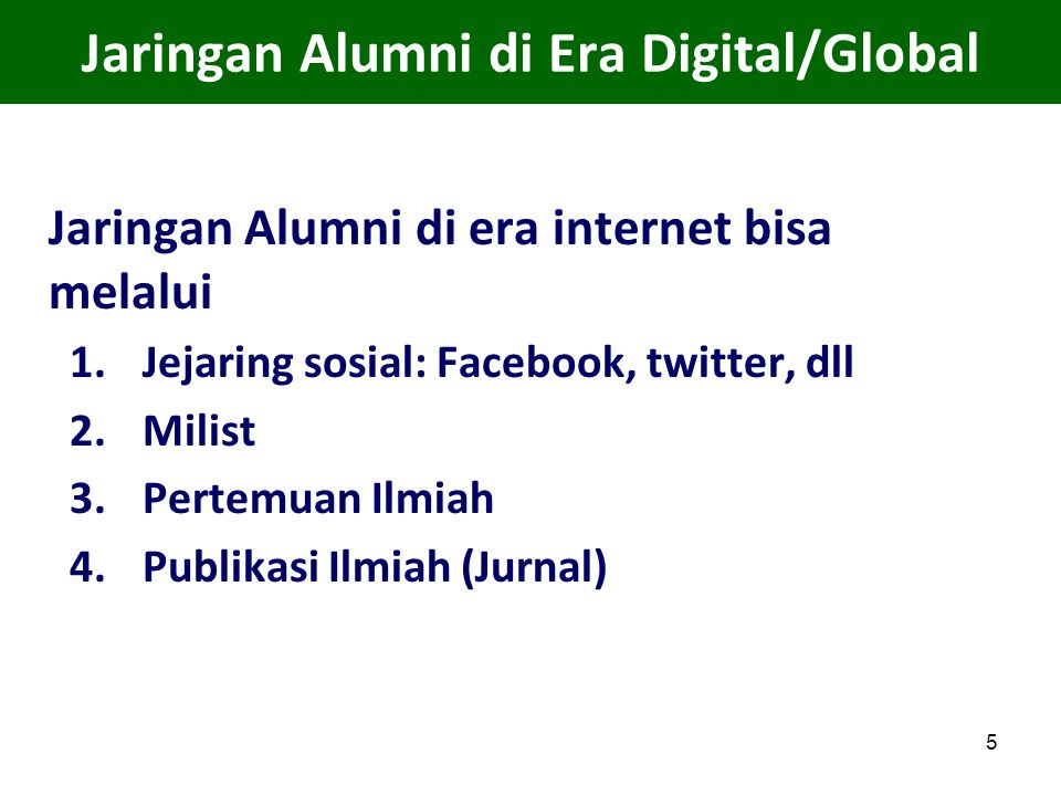Jaringan Alumni di Era Digital/Global