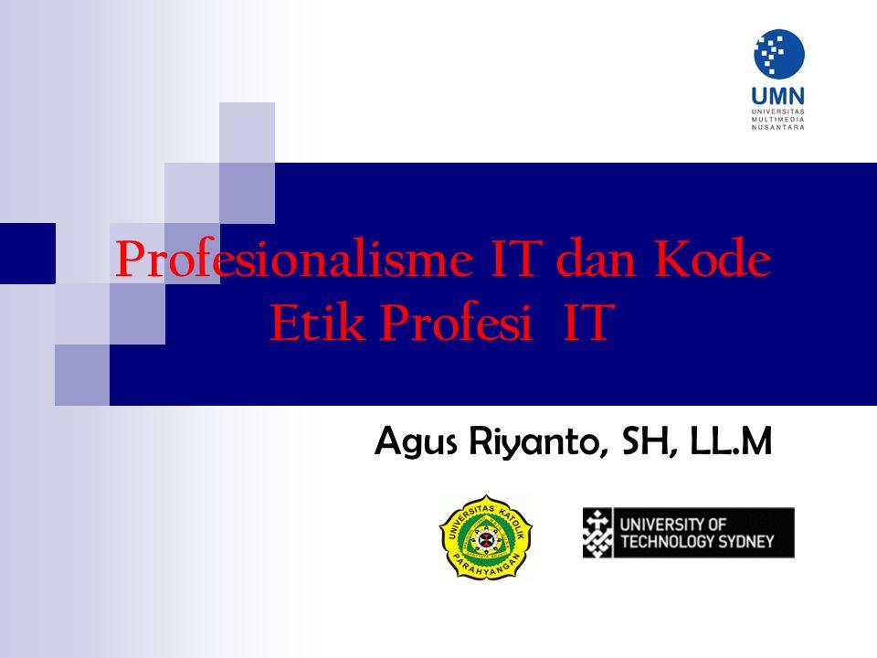 Profesionalisme IT dan Kode Etik Profesi IT