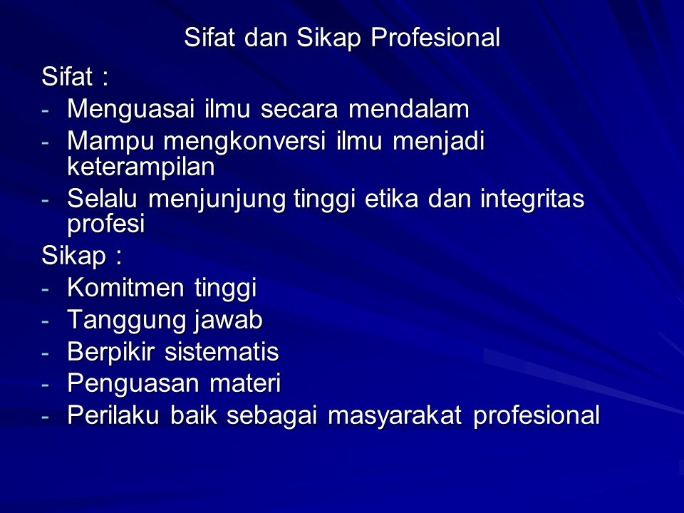 Sifat dan Sikap Profesional