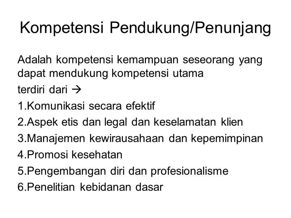 Kompetensi Pendukung/Penunjang