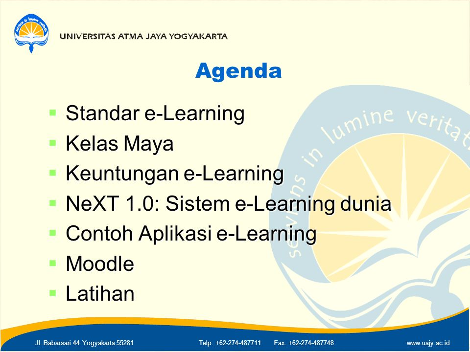 Agenda Standar e-Learning. Kelas Maya. Keuntungan e-Learning. NeXT 1.0: Sistem e-Learning dunia.