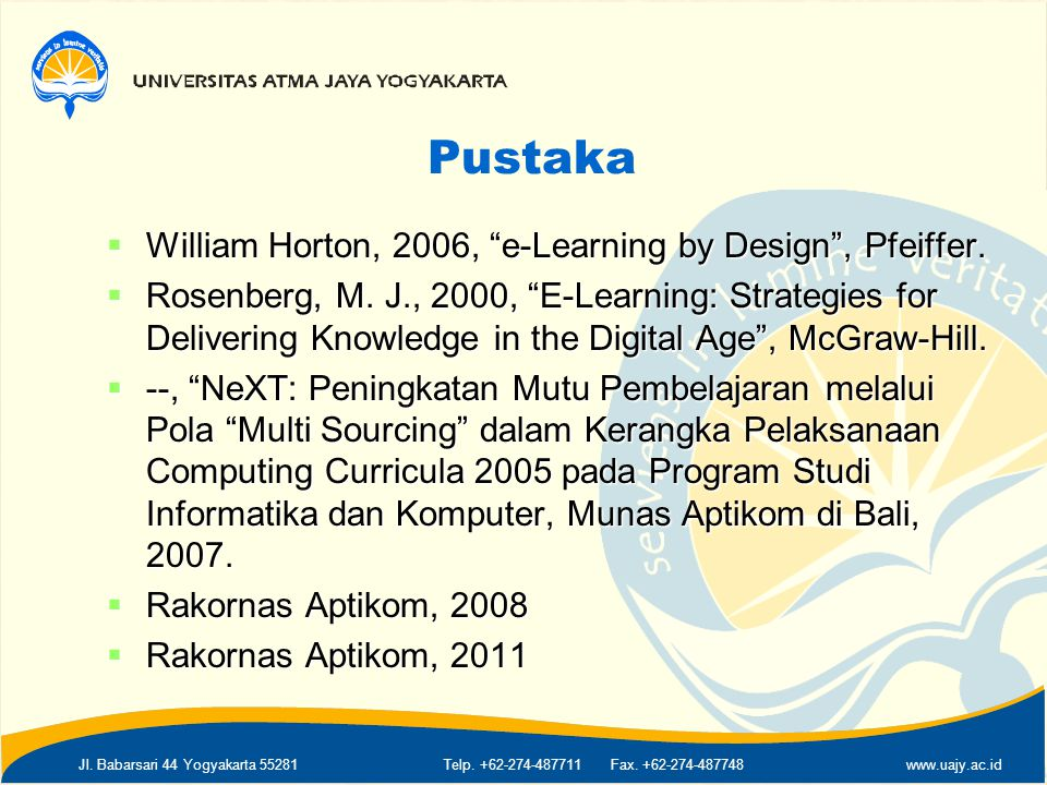 Pustaka William Horton, 2006, e-Learning by Design , Pfeiffer.